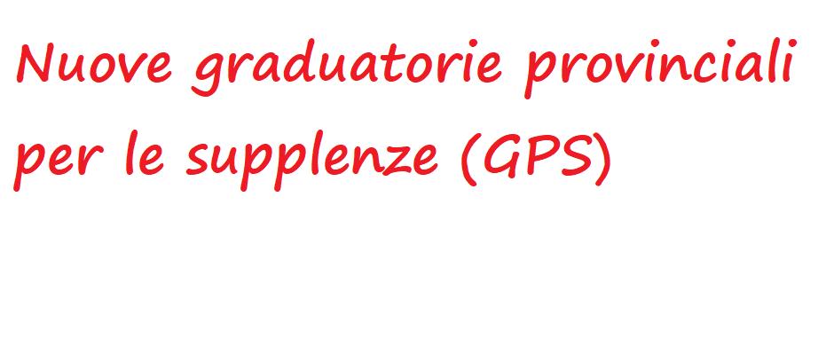Nuove graduatorie provinciali per le supplenze (GPS), pubblicata l'Ordinanza Ministeriale